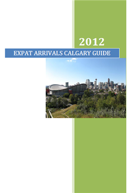 Expat Guide to Living and Working in Calgary